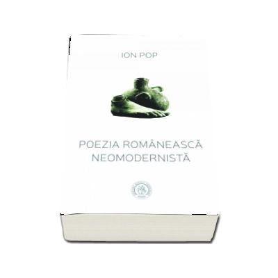 Poezia romaneasca neomodernista