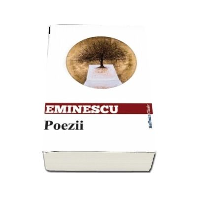 Poezii - Mihai Eminescu (Colectia Hoffman Clasic)