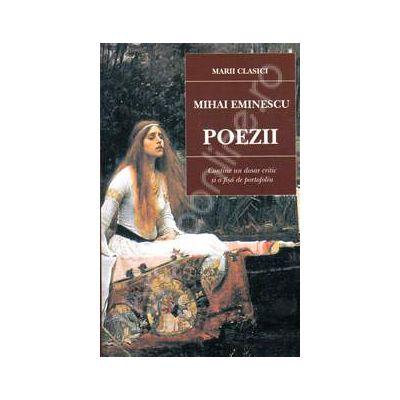 Poezii, Mihai Eminescu (Contine un dosar critic si o fisa de portofoliu)
