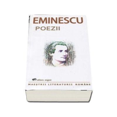 Poezii - Mihai Eminescu (Maestrii literaturii romane)