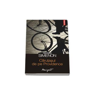 Carutasul de pe Providence (Volumul 64 din seria Maigret)
