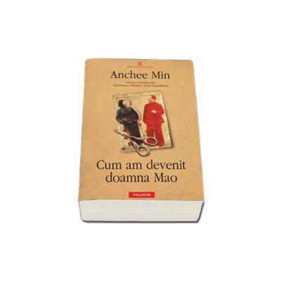 Cum am devenit doamna Mao