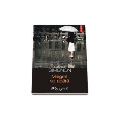 Maigret se apara (Al 46-lea volum din seria Maigret)