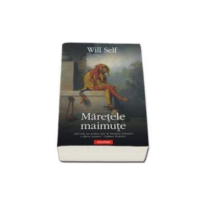 Maretele maimute - Traducere din limba engleza si note de Ciprian Siulea
