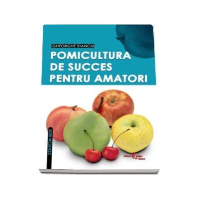 POMICULTURA DE SUCCES PENTRU AMATORI