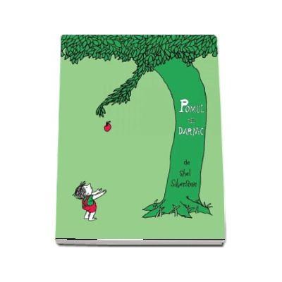 Pomul cel darnic - Shel Silverstein (Editie Hardcover)