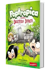 Poptropica. Societatea secreta, volumul III