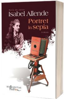 Portret in sepia - Isabel Allende (Serie de autor)