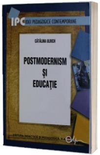 Postmodernism si educatie