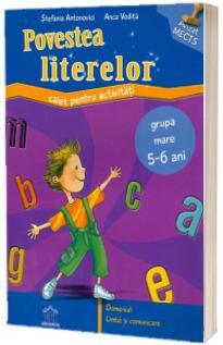 Povestea literelor. Caiet pentru activitati matematice. Grupa mare 5-6 ani