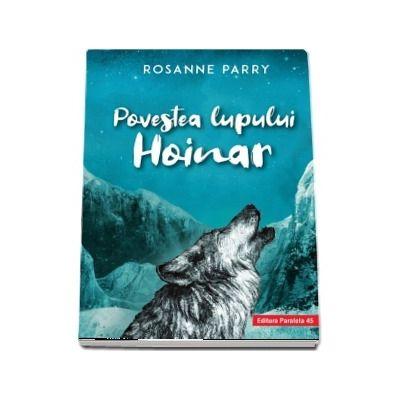 Povestea lupului Hoinar