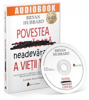 Povestea neadevarata a vietii tale. Audiobook