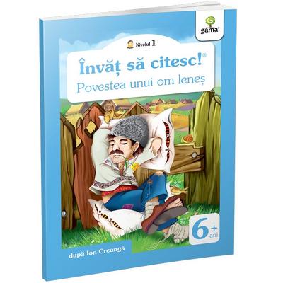 Povestea unui om lenes - Invat sa citesc! Nivelul 1