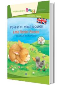 Povesti cu micul iepuras. Editie bilingva romana-engleza