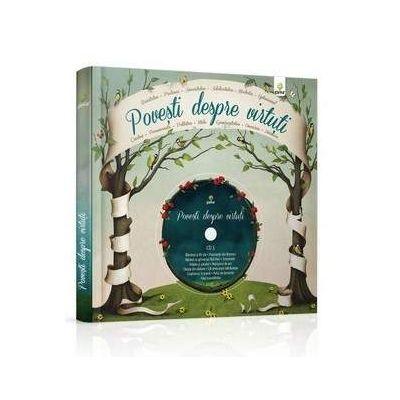 Povesti despre virtuti - Carte si CD