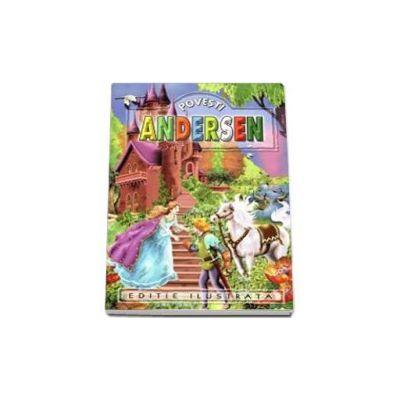Povesti - Hans Christian Andersen - Editie ilustrata
