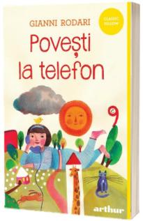 Povesti la telefon - Gianni Rodari (Editie paperback)