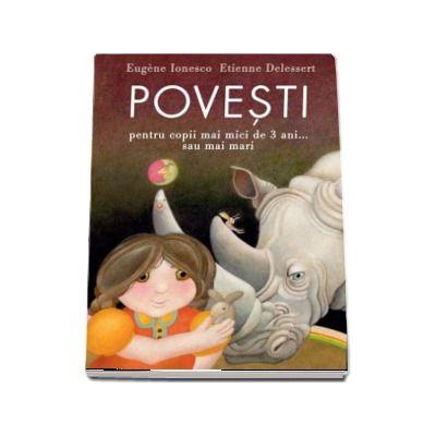 Povesti pentru copii mai mici de 3 ani... sau mai mari -Eugene Ionesco