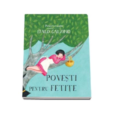 Povesti pentru fetite - Italo Calvino
