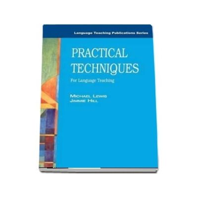 Practical Techniques. For Language Teaching
