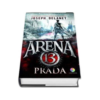 Prada - Volumul 2 din seria Arena 13