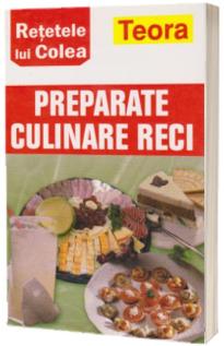 Preparate culinare reci
