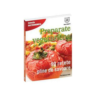 Preparate vegetariene si ovo-lacto-vegetariene