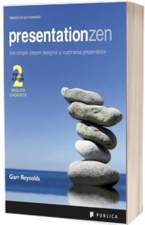 Presentation Zen. Editia a II-a