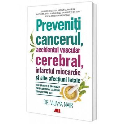 Preveniti cancerul, accidentul vascular cerebral, infarctul miocardic si alte afectiuni letale