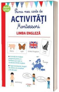 Prima mea carte de activitati Montessori. Limba engleza