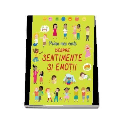 Prima mea carte despre sentimente si emotii