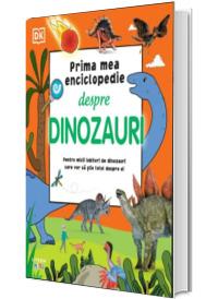 Prima mea enciclopedie despre dinozauri