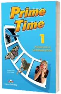 Prime Time 1. Workbook and Grammar Book with Digibook App - Caiet si gramatica de limba engleza pentru clasa a V-a