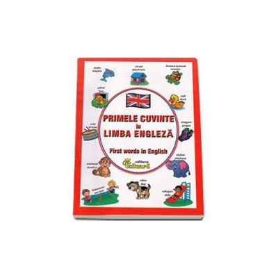 Primele cuvinte in limba engleza - First words in English