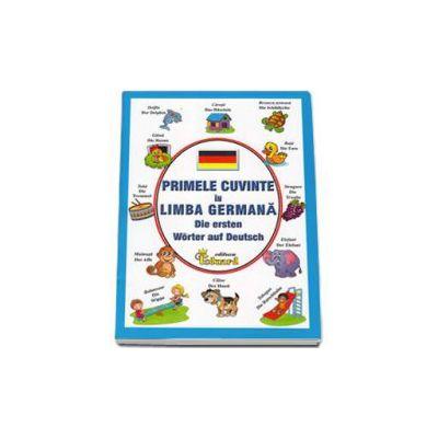 Primele cuvinte in limba germana - Die ersten Worter auf Deutsch (Mutis Kristina)