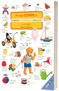 Primele cuvinte in romana, germana, engleza cu imagini