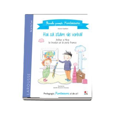 Primele povesti Montessori. Hai sa stam de vorba!