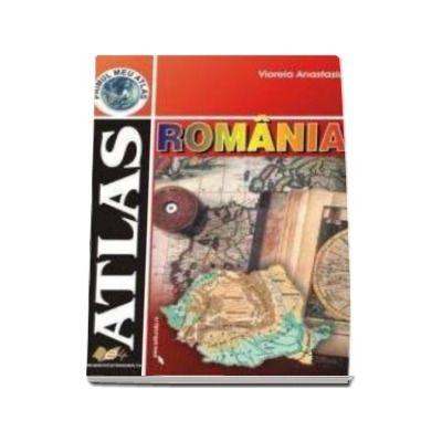 Primul meu Atlas. Atlas - Romania (Viorela Anastasiu)