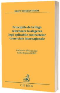 Principiile de la Haga referitoare la alegerea legii aplicabile contractelor comerciale internationale