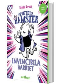 Printesa Hamster. Invincibila Harriet