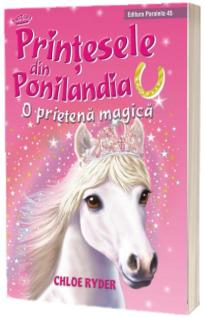 Printesele din Ponilandia - O prietena magica (Chloe Ryder)