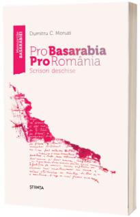 Pro Basarabia Pro Romania: Scrisori deschise