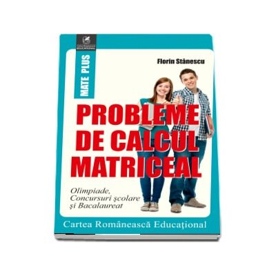 Probleme de calcul matriceal