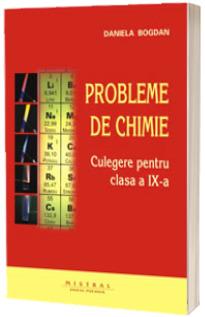 Probleme de chimie. Culegere pentru clasa a IX-a