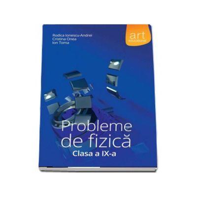 Probleme de fizica clasa a IX-a - Rodica Ionescu-Andrei