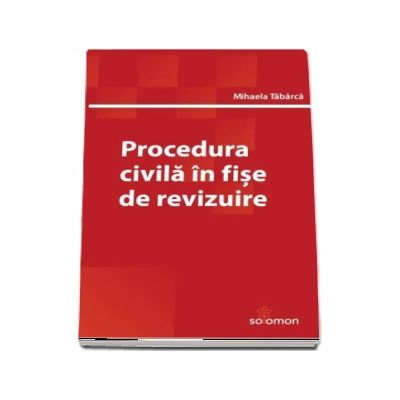 Procedura civila in fise de revizuire - Mihaela Tabarca