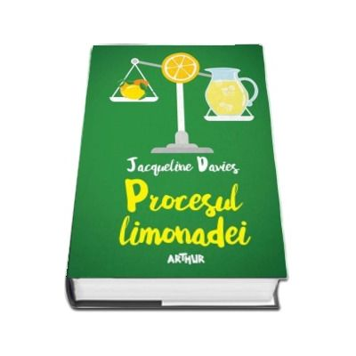 Procesul limonadei - Jacqueline Davies (Editie Hardcover)