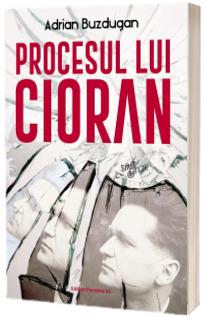 Procesul lui Cioran