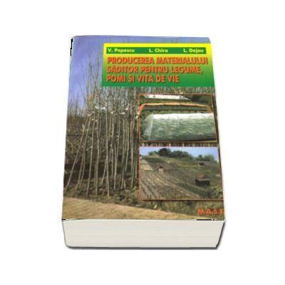 Producerea materialului saditor pentru legume,pomi si vie