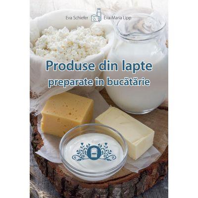 Produse din lapte preparate in bucatarie